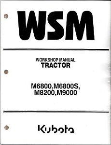 Kubota M6800 M8200 M9000 Tractor Workshop Service Manual