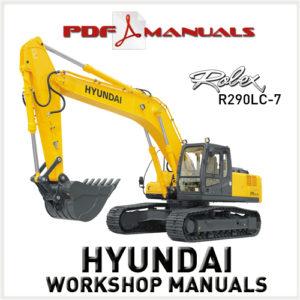 Hyundai Robex R290LC-7 Crawler Excavator Workshop Service Repair manual