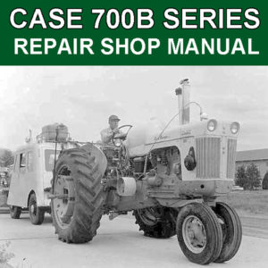 Case 702B 710B 712B 715B Tractor Workshop Service Repair Manual
